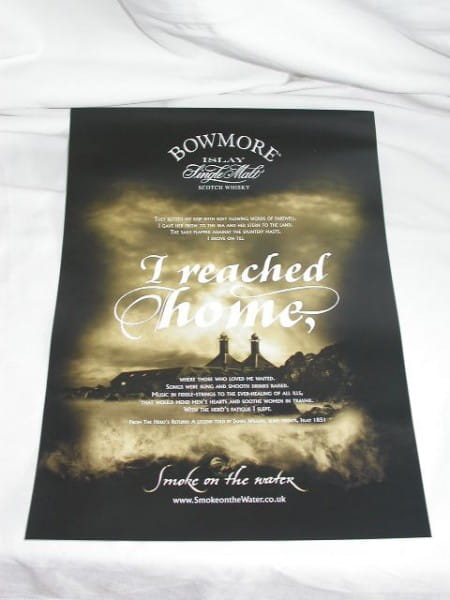 "Bowmore Poster ""I reached home"""