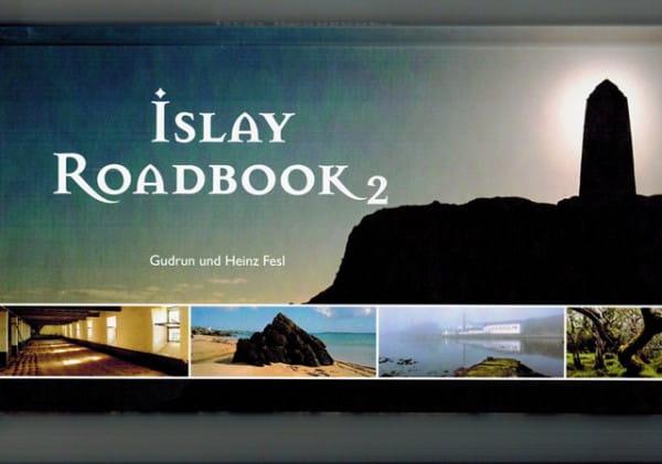 Islay Roadbook II (Heinz Fesl)