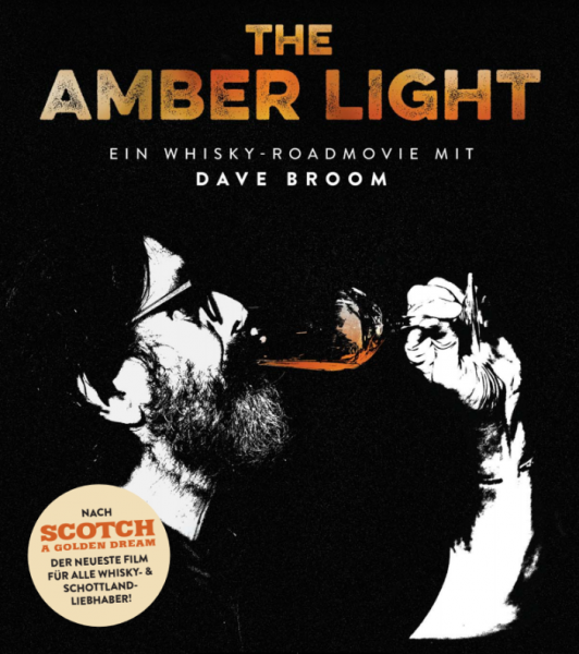 The Amber Light - Ein Whisky-Roadmovie mit Dave Broom